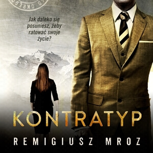 Remigiusz Mróz – Kontratyp. Audiobook. Videorecenzja. (video)