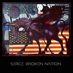 Serce – Broken Nation. Premiera. Video.
