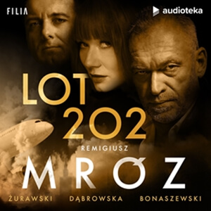 Remigiusz Mróz – Lot 202. Audiobook. Videorecenzja. (Video)